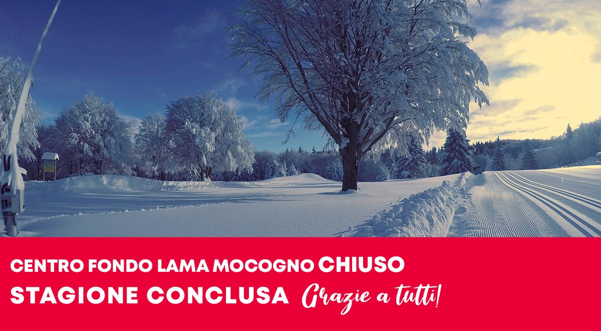 CENTRO FONDO LAMA MOCOGNO CHIUSO. STAGIONE CONCLUSA.